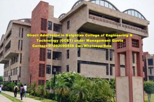 Direct Admission in Galgotias College of Engineering & Technology (GCET) under Management Quota