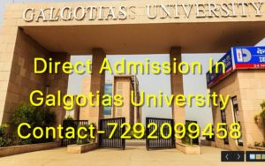 Direct Admission In Galgotias University(GU)