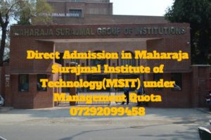 Direct Admission in Maharaja Surajmal Institute of Technology(MSIT) under Management Quota