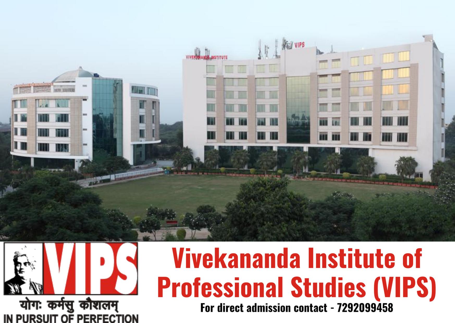 Direct Admission in Vivekananda Institute of Professional Studies (VIPS) under Management Quota 2020